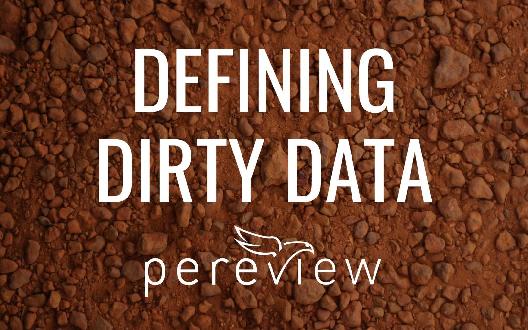 "Defining ""Dirty Data"""